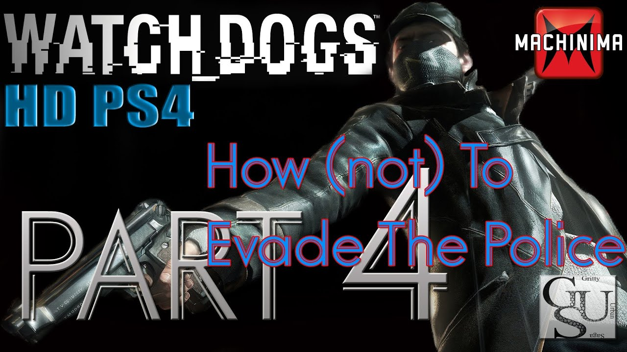 How To Escape The Cops On Watch Dogs