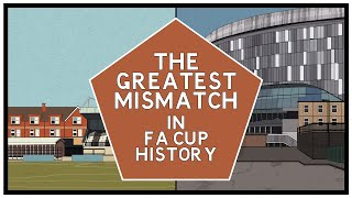 The FA Cup's greatest ever mismatch