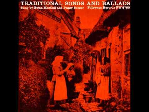 Ewan MacColl & Peggy Seeger - Traditional Songs and Ballads