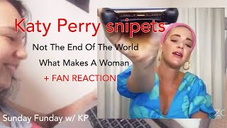 Baixar Katy Perry snippets + fan reaction (Sunday Funday : Not The End Of The World + What Makes A Woman)