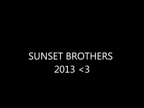 Sunset Brothers 2013 Album Track 13