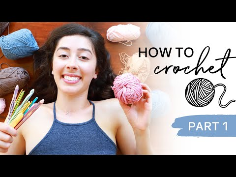 How To Crochet For Beginners — Yarn Weight & Hook Sizes Part #1