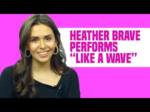 "Heather Brave ""Like a Wave"" Live Performance"