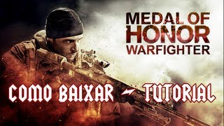 Como Baixar Medal of Honor Warfighter