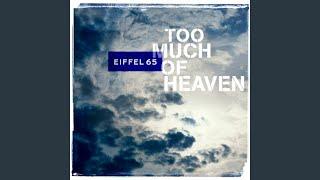 Too Much Of Heaven Original Radio Edit