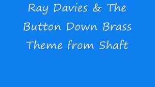 Ray Davies & The Button Down Brass - Theme from Shaft.wmv