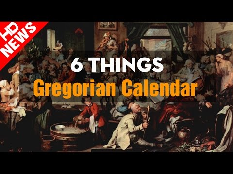 Gregorian Calendar History | 6 Things You May Not Know About the Gregorian Calendar