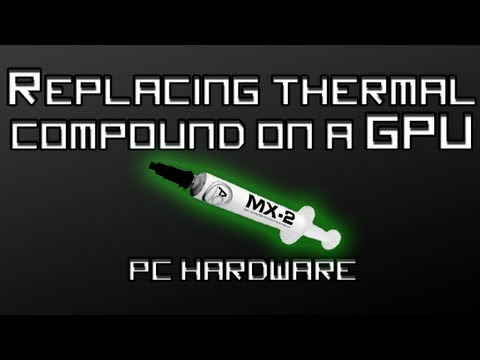 How Change The Thermal Paste On a GPU (GTX 650Ti) | PCHardware