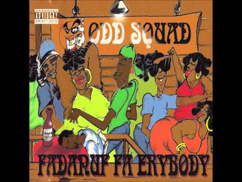 Odd Squad - Your Pussy's Like Dope