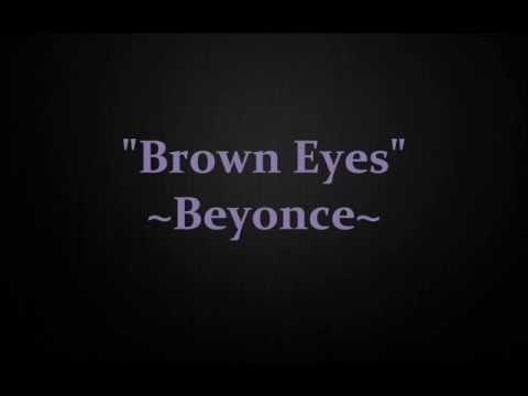Brown Eyes/Beyonce/Lyrics