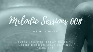 Leonety - Melodic Sessions 008 on DI.fm [Best Progressive House mix]