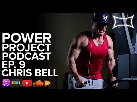 Power Project EP. 9 - Chris Bell