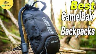 Best CamelBak Backpacks In 2020 – Pack Everything In One!