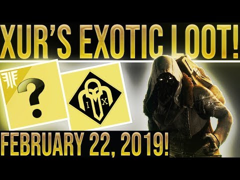Destiny 2. XUR LOCATION & EXOTIC LOOT! February 22, 2019. (GREAT ROLLS!) Where is Xur 2-22-2019?