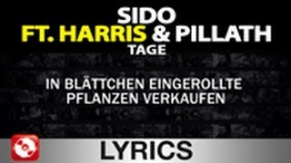 SIDO FEAT. HARRIS & PILLATH - TAGE WIE DIESE - AGGROTV LYRICS KARAOKE (OFFICIAL VERSION)