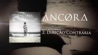 """Ancora - """"Direção Contrária"""" EP Mar Aberto"""