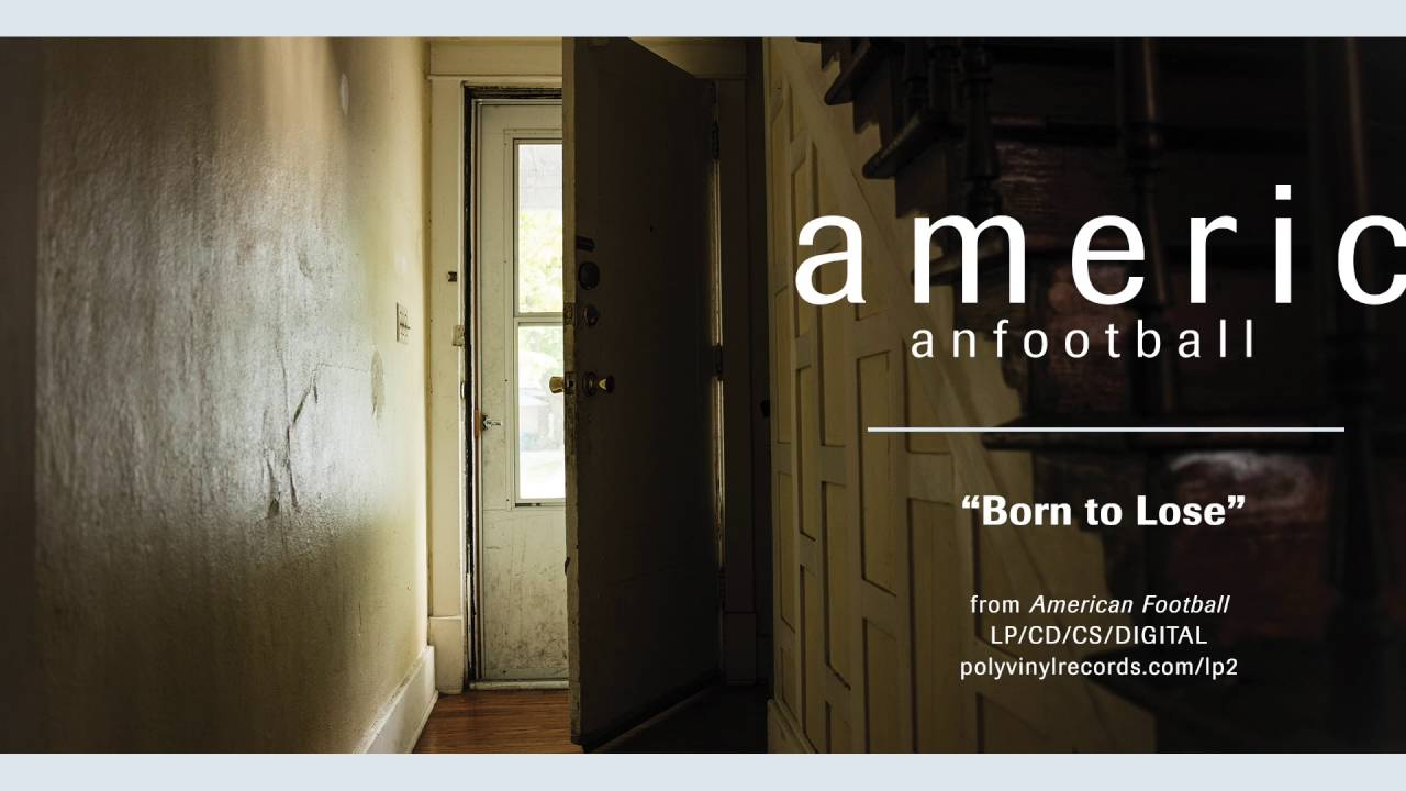 american-football-born-to-lose-official-audio-polyvinylrecords