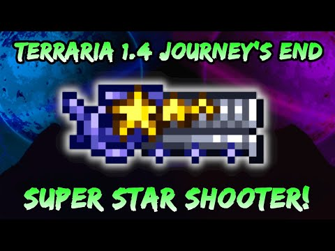NEW Super Star Shooter WEAPON! Terraria Journey's End 1.4 Update! Star Cannon Upgrade! Ranger Class