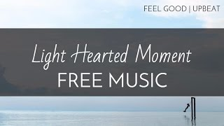 1000 Subscribers! TQ! - Feel Good | Upbeat Pop - Royalty Free Music - 'Light Hearted Moment' thumbnail