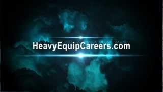 Heavy Equipment Operator - Training and Careers