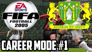 FIFA 2005 - Career Mode #1 | First Match