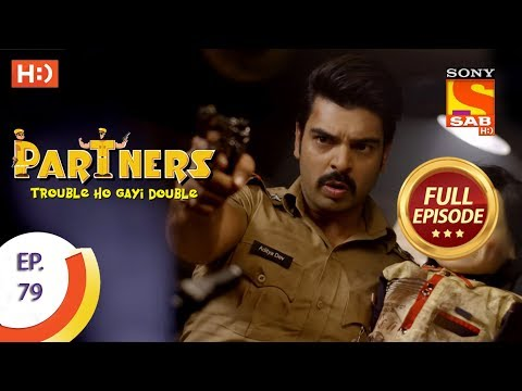 Partners Trouble Ho Gayi Double  Ep 79  Full Episode  16th March, 2018