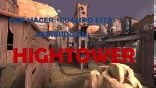 ¡Que Hacer Si Estas Aburrido en Hightower! [Team Fortress 2]
