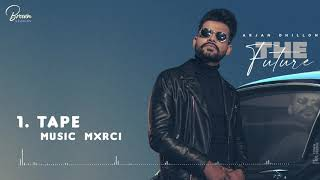 Tape (Full Song) | Arjan Dhillon | Latest Punjabi Songs 2020