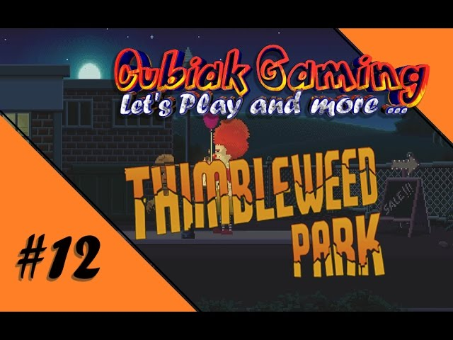 DEM TÄTER AUF DER SPUR ★ Let's Play Thimbleweed Park #12