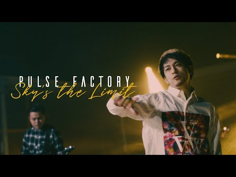 Pulse Factory - Sky's the Limit [Official Music Video]