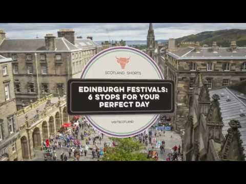 Scotland Shorts - Your perfect day at the Edinburgh Festivals