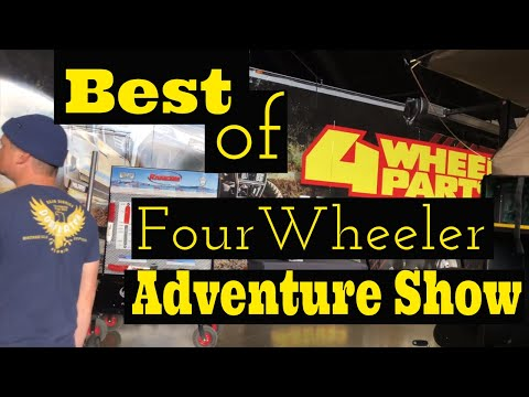 The Best Of The Four Wheeler Adventure Show Orange County California #overland #dualsport