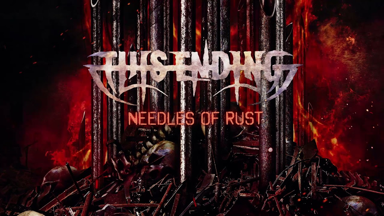 This Ending reveal title track for upcoming album, 'Needles of Rust'