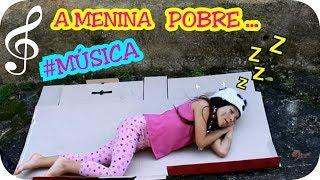 A MENINA POBRE E O MENINO RICO ( MÚSICA ) - CLIPE INFANTIL  - ANNY E EU