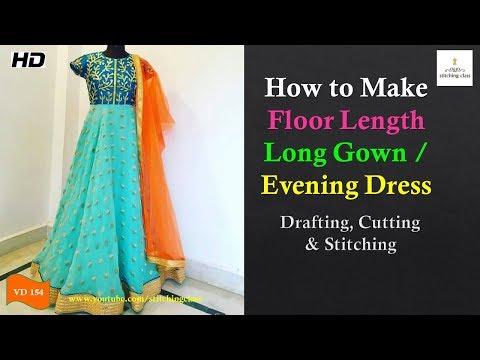 Floor Length Long Gown Cutting and Stitching, Evening Prom Dress Cutting and Stitching