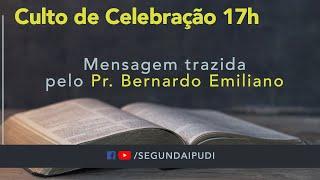 Culto de Celebração - 20/09/2020 - Pr. Bernardo Emiliano (17H)