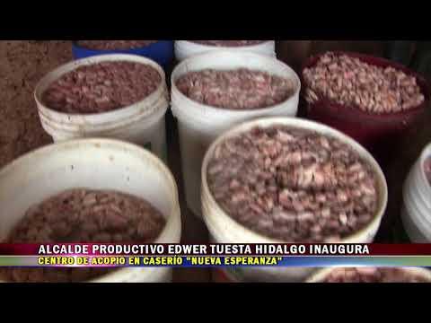 ALCALDE PRODUCTIVO EDWER TUESTA HIDALGO INAUGURA CENTRO DE ACOPIO EN CASERÍO NUEVA ESPERANZA
