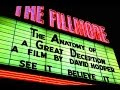 AGD MOVIE TRAILER 4:  The 1:11 Fillmore Pulicity Trailer - The Anatomy of a Great Deception