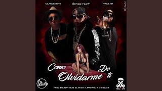 Como Olvidarme de Ti (feat. Clandestino Yailemm)