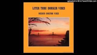 "Médico Doktor Vibes ""Take a Closer Look"" (1979)"