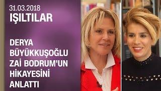 Derya Büyükkuşoğlu, Zai Bodrum'un hikayesini anlattı - Işıltılar 31.03.2018 Cumartesi