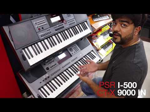 CASIO CTX 9000IN VS YAMAHA PSR I-500 STYLES COMPARE