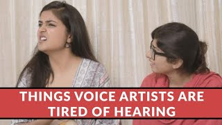 Things Voice Artists Are Tired Of Hearing | Ft.The Motor Mouth | ChandniMimic