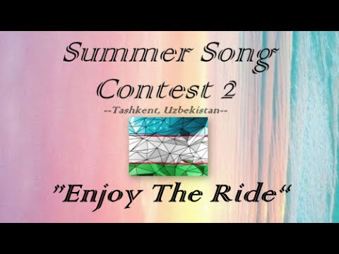 SUMMER SONG CONTEST #2 | ALL 69 SONGS | TASHKENT - UZBEKISTAN