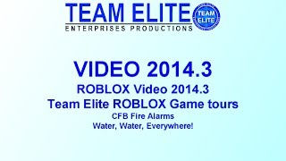 [CHU] TEL Video 2014-3: ROBLOX Game tours: CFP Fire Alarms, Water, Water, Everywhere!