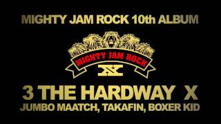 MIGHTY JAM ROCK - BOOM ATTACK!!!