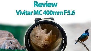 review vivitar 400mm f5 6 mc
