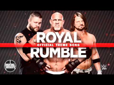 2017: WWE Royal Rumble Official Theme Song -