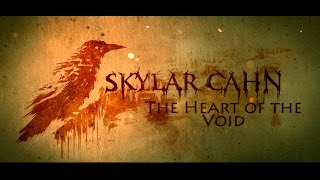 The Heart Of The Void - Skylar Cahn Epic Metal/Orchestral Instrumental