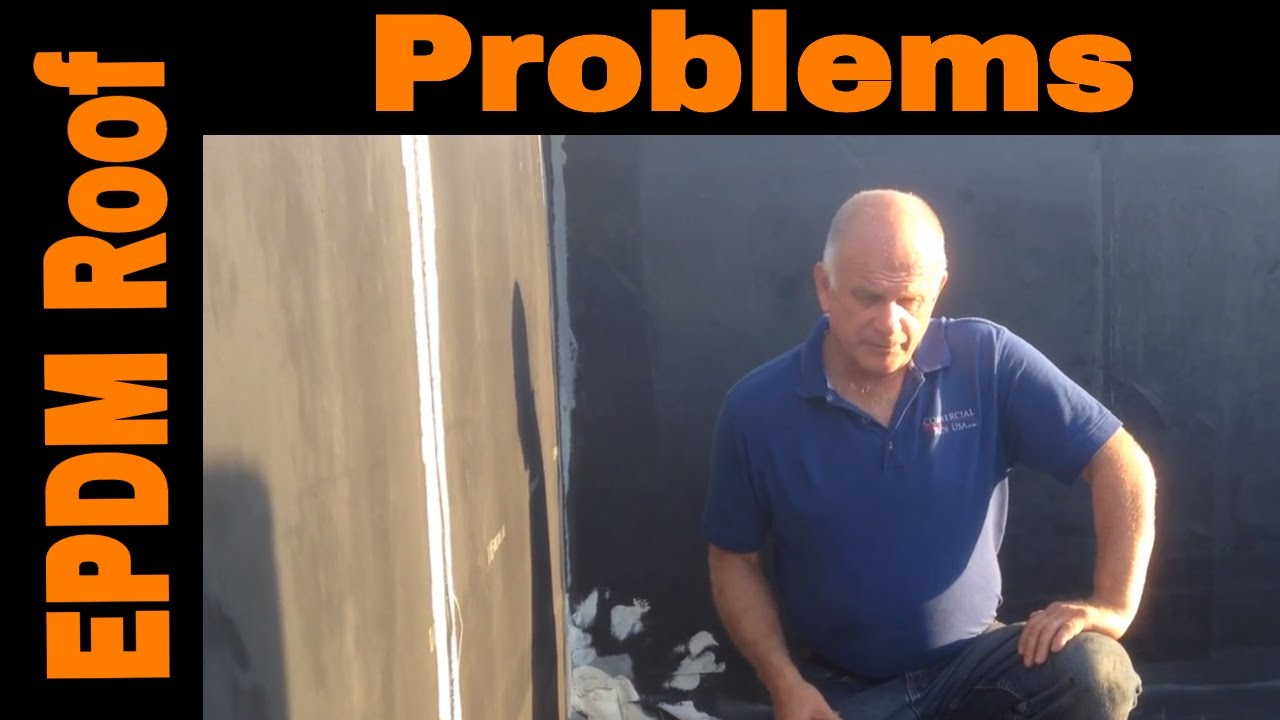 EPDM rubber roof problems - YouTube